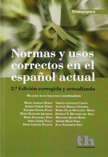 Normas y usos correctos en el español actual (Prosopopeya Manuales)