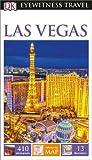 DK Eyewitness Travel Guide. Las Vegas [Idioma Inglés]