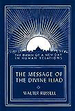 The Message of the Divine Iliad, Volume 1