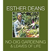 "Esther Dean's ""No Dig Gardening"" / ""Leaves of Life"""