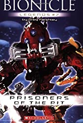 Bionicle Legends #7: Prisoners of the Pit by Greg Farshtey (2007-07-01)