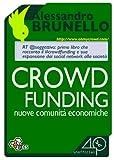 - Come funziona il crowdfunding?- Cosa bisogna sapere prima di lanciare una campagna di crowdfunding?- Perché far parte della crowdfunding revolution? Crowdfunding, finanziamento popolare, nel mondo tutti ne parlano (aziende comprese) e tutti...