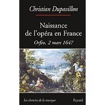Naissance de l'opéra en France: Orfeo, 2 mars 1647