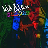 Songtexte von Kid Alex - Colorz