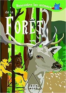 """Afficher """"Rencontre les animaux de la forêt"""""""