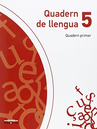 Quadern de llengua 5. Quadern primer