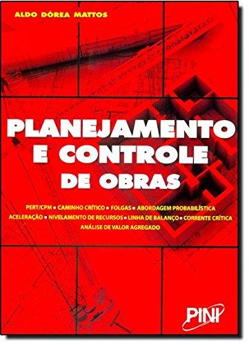 Planejamento e Controle de Obras (Em Portuguese do Brasil)