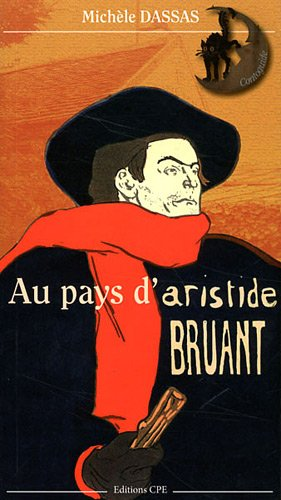 Au pays d'Aristide Bruant