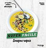 Soupes repas - Super facile - Format Kindle - 9782263153679 - 4,49 €