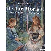 Berthe Morisot : Regards pluriels, édition bilingue français-anglais