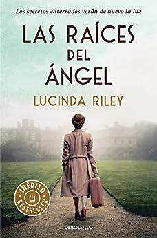 Las Raíces Del Ángel por Lucinda Riley epub