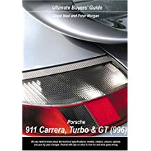 Porsche Carrera, GT and Turbo (996) (Ultimate Buyers' Guide)