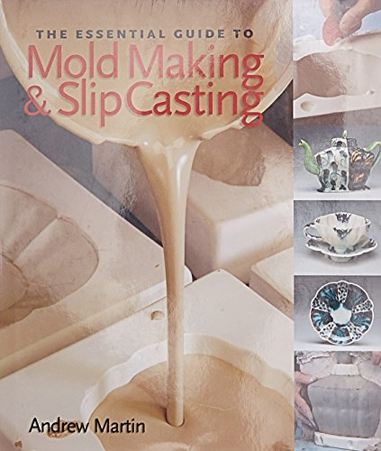 the-essential-guide-to-mold-making-slip-casting-lark-ceramics-books