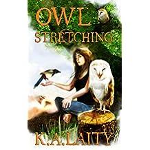 Owl Stretching (English Edition)
