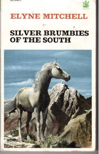 Silver Brumbies of the South (The Dragon Books)