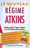 Le Nouveau Régime Atkins (Guides pratiques) - Format Kindle - 9782365492768 - 13,99 €