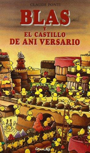 Blas y el Castillo de Ani Versario / Blas and Ani Versario's Castle