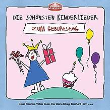 Die Schönsten Kinderlieder - Zum Geburtstag