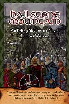 Hailstone Mountain (The Erling Skjalgsson Saga Book 4) by [Walker, Lars]