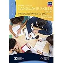 Higher English Language Skills: Answers and Marking Schemes (Higher English Language Cfe)