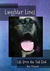 Laughter Lines: Life from the Tail End