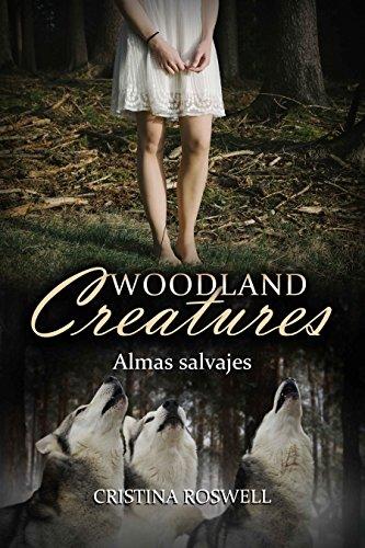 woodland-creatures-almas-salvajes-una-novela-intensa-salvaje-y-cargada-de-accion-con-una-trama-compl