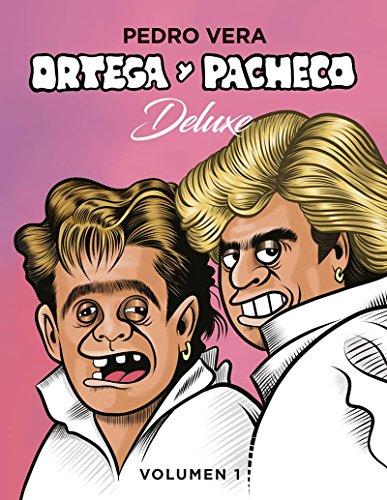 Ortega y Pacheco Deluxe Vol. 1 (¡Caramba!)