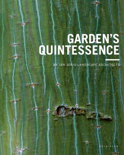 Garden's Quintessence: By Jan Joris Landscape Architects par Ivo Pauwels