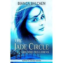 The Jade Circle - Melodie des Lebens (Band 2)