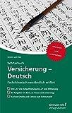 Wörterbuch Versicherung – Deutsch: Fachchinesisch verständlich erklärt