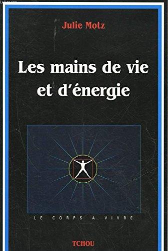 Les mains de vie et d'énergie