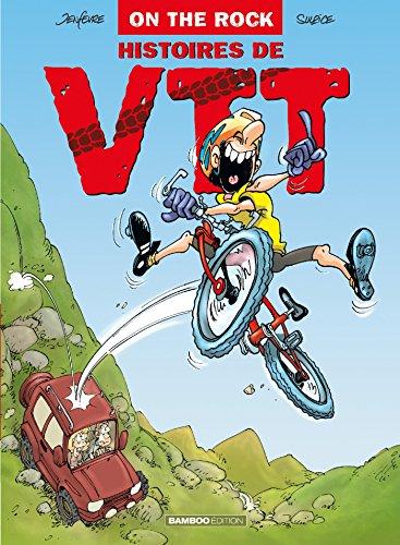 On the rock - tome 1: Histoires de VTT par Henri Jenfèvre
