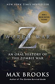 World War Z: An Oral History of the Zombie War von [Brooks, Max]