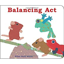 Balancing ACT (Classic Board Books) by Ellen Stoll Walsh (2015-03-01)