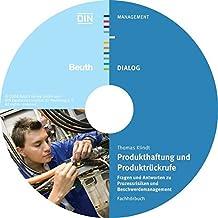 Produkthaftung und Produktrückrufe: Fragen und Antworten zu Prozessrisiken und Beschwerdemanagement Fachhörbuch (Beuth Dialog)