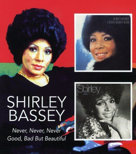 Never, Never, Never/Good Bad But Beautiful (Shirley Bassey-cd)