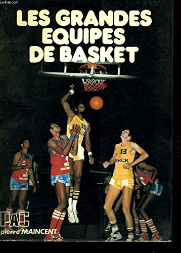 Les grandes équipes de basket par Maincent Pierre