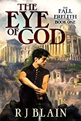 The Eye of God (The Fall of Erelith Book 1)