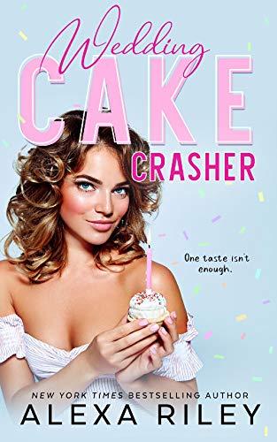 Wedding Cake Crasher (English Edition)