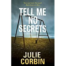 Tell Me No Secrets: A tense psychological suspense thriller (English Edition)