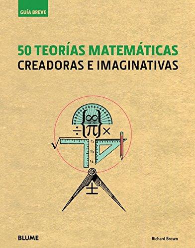 50 teorías matemáticas por Richard Brown