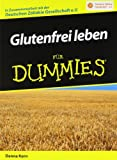 Glutenfrei leben für Dummies - Danna Korn
