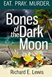 Bones of the Dark Moon