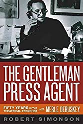[(The Gentleman Press Agent : Fifty Years in the Theatrical Trenches with Merle Debuskey)] [By (author) Robert Simonson] published on (May, 2010)