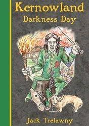 Kernowland 2 Darkness Day (Kernowland in Erthwurld Series)