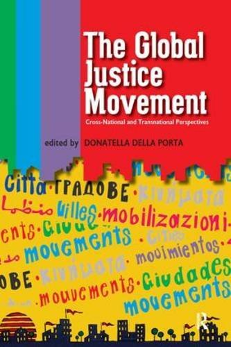 Global Justice Movement: Cross-national and Transnational Perspectives by Donatella Della Porta (2007-09-01)