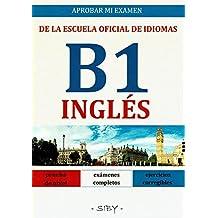 Aprobar mi examen EOI. Ingles B1