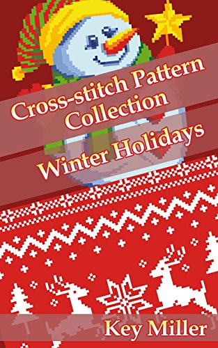 Cross Stitch Pattern Collection Holidays Christmas Ebook