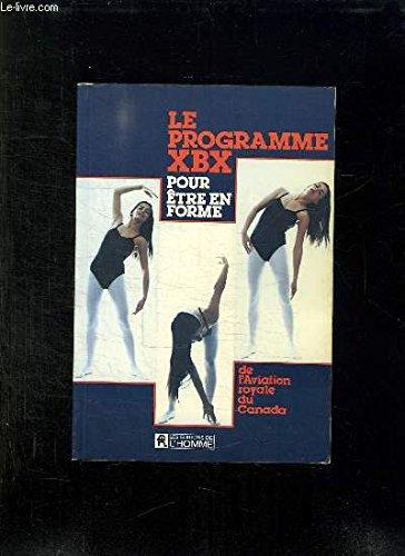Le programme XBX pour être en forme