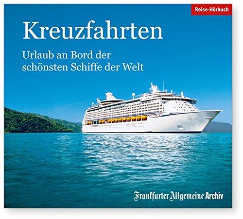 Mittelmeer Kreuzfahrt Schiff (Kreuzfahrten: Urlaub an Bord der schönsten Schiffe der Welt)